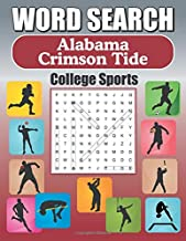 Word Search Alabama Crimson Tide: Word Find Puzzle Book For All Alabama Fans