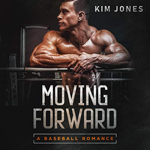 Moving Forward: A Baseball Romance audiobook cover art