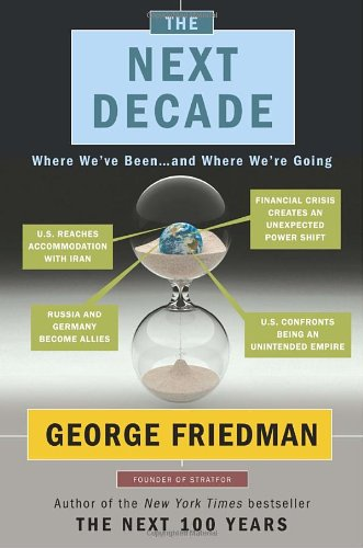 Image of The Next Decade: Where We've Been . . . and Where We're Going