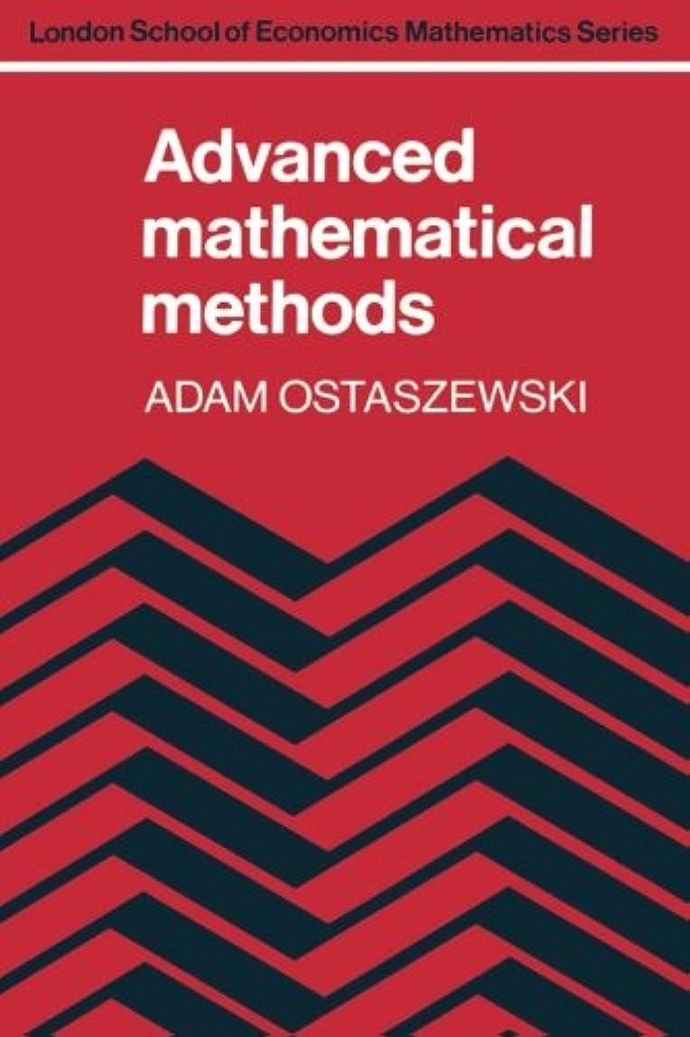 野心主に電話Advanced Mathematical Methods (London School of Economics Mathematics)