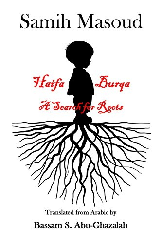 Haifa, Burqua . . . a Search for Roots (English Edition)