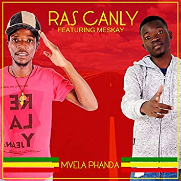 Mvela Phanda (feat. Meskay)