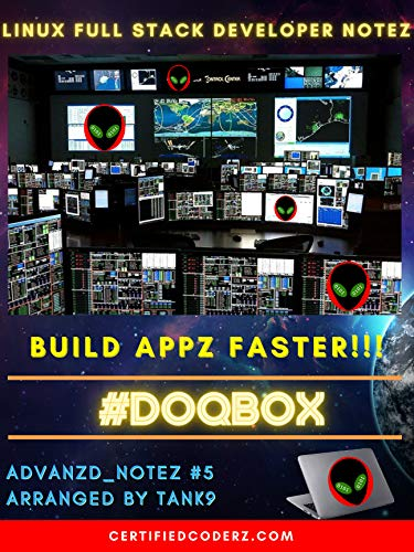 #DOQBox - Build AppZ Faster!!! - AdVanZd_NoteZ #5: Linux Full Stack Developer NoteZ (English Edition)