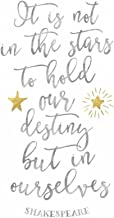 Shakespeare Destiny Quote Poster Print by Tara Moss (11 x 14)