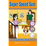 Hide and Panic Stations (US) (Super Speed Sam Book 1) (English Edition)