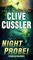 Night Probe!: A Dirk Pitt Adventure