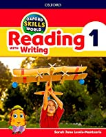 Oxford Skills World: Level 1: Reading with Writing Student Book / Workbook