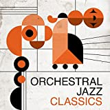 Orchestral Jazz Classics