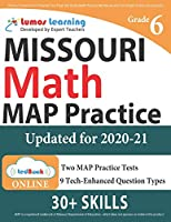 Missouri Assessment Program Test Prep: 6th Grade Math Practice Workbook and Full-length Online Assessments: MAP Study Guide