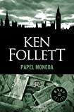 Papel Moneda / Paper Money (Spanish Edition)