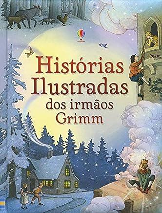 Histórias ilustradas dos Irmãos Grimm
