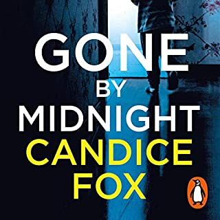 Gone by Midnight                   By:                                                                                                                                 Candice Fox                               Narrated by:                                                                                                                                 Lani Tupu                      Length: 11 hrs and 21 mins     11 ratings     Overall 4.3