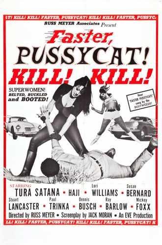 Faster Pussycat Kill Kill Poster 01 Photo A4 10x8 Poster Print