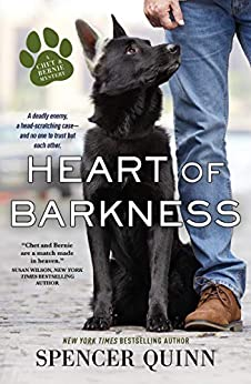 Heart of Barkness (A Chet & Bernie Mystery Book 9) by [Spencer Quinn]