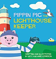 Pippin Pig The Lighthouse Keeper