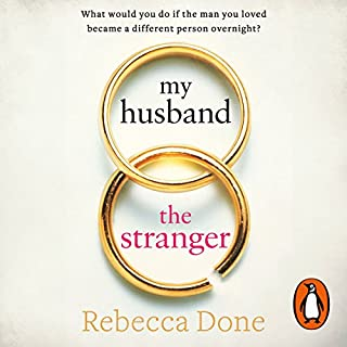 My Husband the Stranger                   By:                                                                                                                                 Rebecca Done                               Narrated by:                                                                                                                                 Josh Dylan,                                                                                        Cassidy Janson                      Length: 9 hrs and 54 mins     43 ratings     Overall 4.3