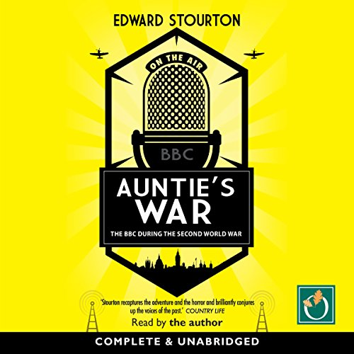 Auntie's War: The BBC During the Second World War cover art
