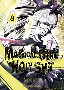 Magical Girl Holy Shit Edition simple Tome 8