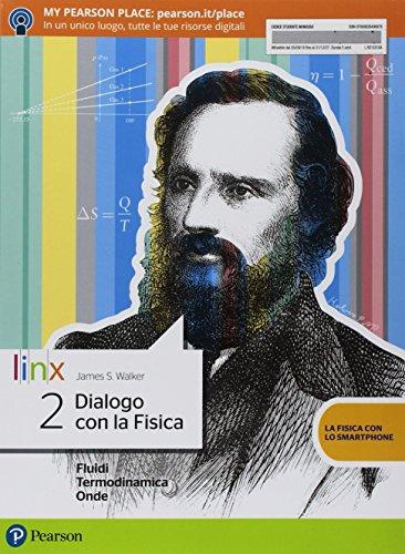 Dialogo con la fisica. Per le Scuole superiori. Con e-book. Con espansione online (Vol. 2)