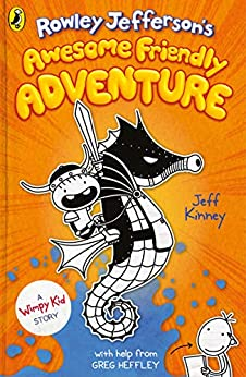 Rowley Jefferson's Awesome Friendly Adventure by [Jeff Kinney]