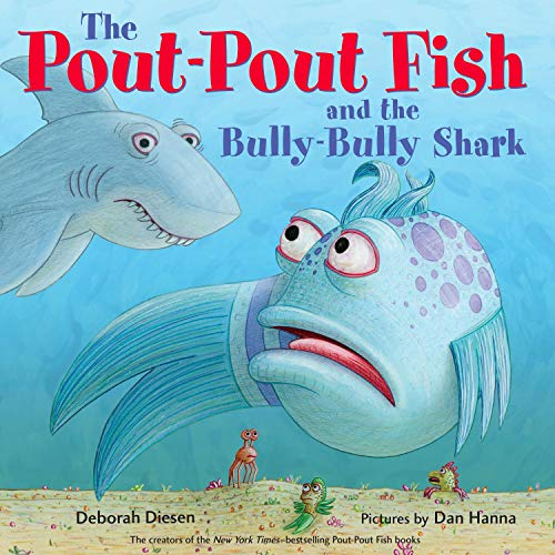 The Pout-Pout Fish and the Bully-Bully Shark cover art