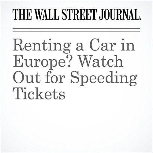 Renting a Car in Europe? Watch Out for Speeding Tickets cover art