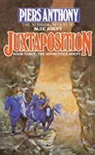 Juxtaposition (Apprentice Adept Book 3)