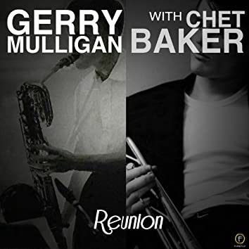 Reunion (with Chet Baker)