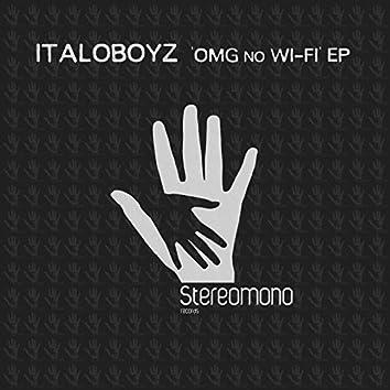 Omg No Wi-Fi EP