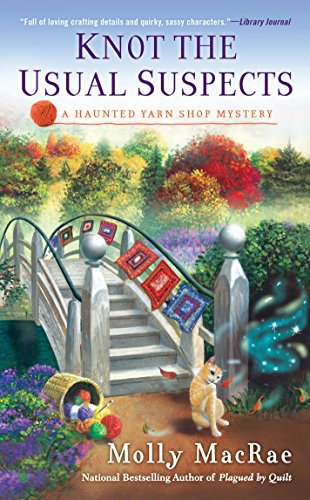 Knot the Usual Suspects (Haunted Yarn Shop Mystery)
