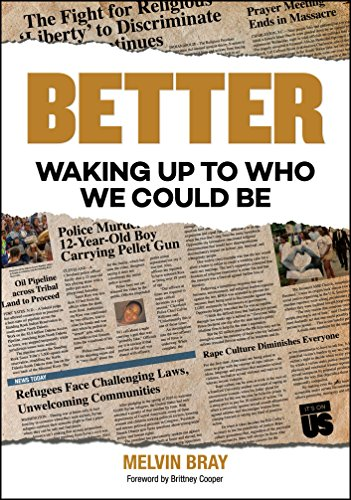 Better: Waking Up to Who We Could Be