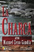 La Charca (Clásicos de Puerto Rico) (Volume 3) (Spanish Edition)