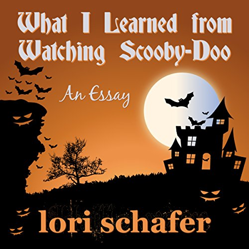 What I Learned from Watching Scooby Doo audiobook cover art