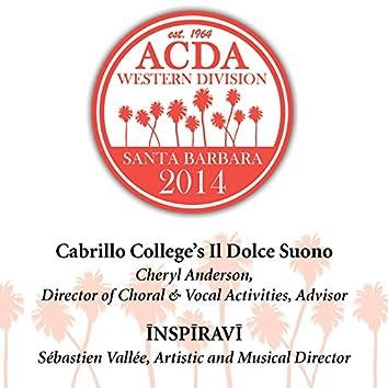 2014 American Choral Directors Association, Western Division (ACDA): Cabrillo College's Il Dolce Suono & Inspiravi [Live]