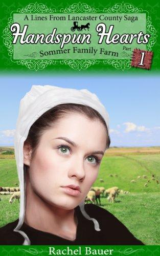 Handspun Hearts: Amish Sommer Family Farm (The Amish Sommer Family Farm Series Book 1) by [Rachel Bauer]
