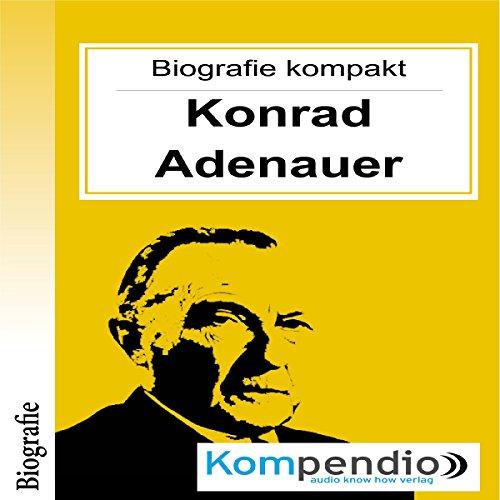 Konrad Adenauer (Biografie kompakt) Titelbild