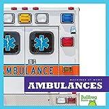 Ambulances (Bullfrog Books: Machines at Work)
