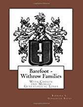 Barefoot - Withrow Families: With Choate and Mobley Genealogical Lines