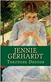 Jennie Gerhardt Illustrated (English Edition)...