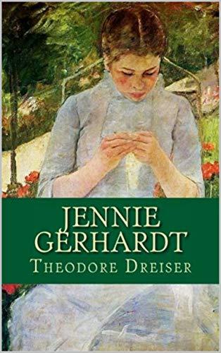 Jennie Gerhardt Illustrated (English Edition)