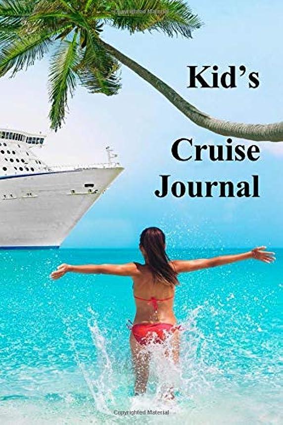 Kid's Cruise Journal (Travel Journals) (Volume 15)