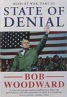 State of Denial: Bush at War, Part III (Bush at War Part 3)