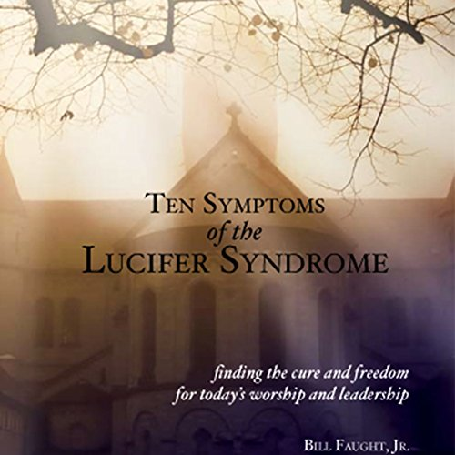 Ten Symptoms of the Lucifer Syndrome audiobook cover art
