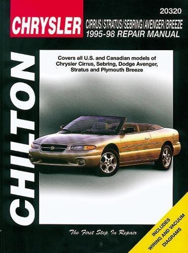 Chrysler Cirrus, Stratus, Sebring, Avenger & Breeze, 1995-98 (Chilton's Total Car Care Repair Manual)