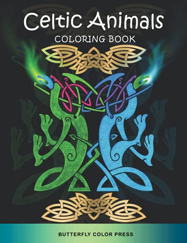Celtic Animals Coloring Book: Adult Coloring Book with Amazing Designs for Relaxation and Fun (Mythology Coloring Books)