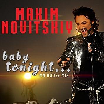 Baby Tonight (Mn House Mix)
