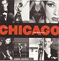 Chicago - The Musical (1996 Broadway Revival Cast) (1997-01-28)