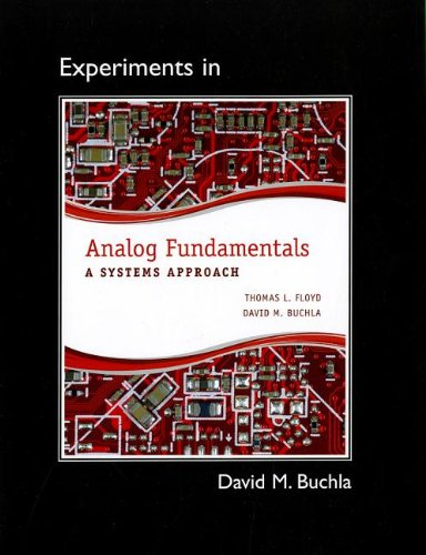 Lab Manual for Analog Fundamentals: A Systems Approach