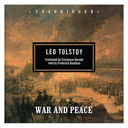 War and Peace                   By:                                                                                                                                 Leo Tolstoy                               Narrated by:                                                                                                                                 Frederick Davidson                      Length: 61 hrs and 6 mins     2,797 ratings     Overall 3.9