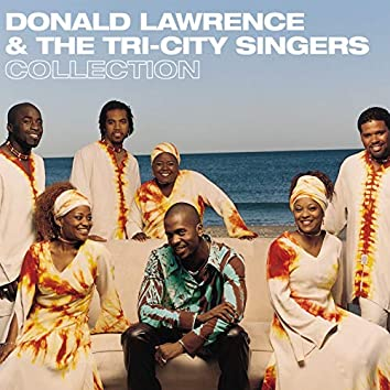 Donald Lawrence & The Tri-City Singers Collection